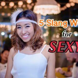"VIDEO: 5 Slang Words for ""Sexy"""
